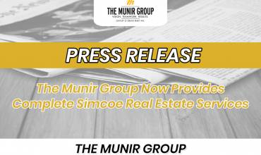 The Munir Group Now Provides Complete Simcoe Real Estate Services